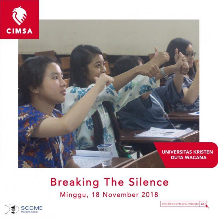 Breaking The Silence by Universitas Kristen Duta Wacana